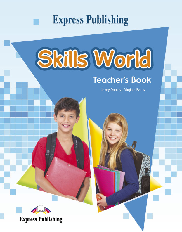 Express Publishing Skills World (Teacher's Book)
